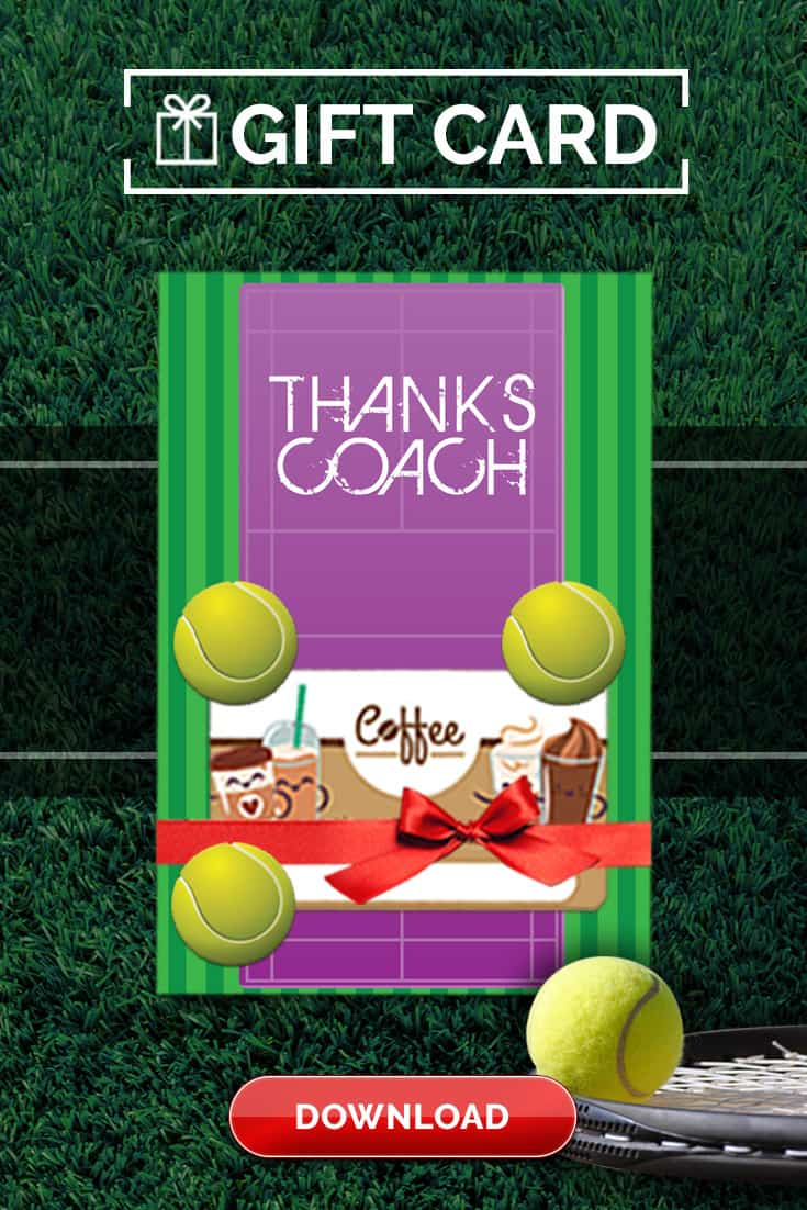 Free Tennis Coach Thank You Card to print and present to coach with a gift card from the team! Available for immediate access to download and print! via @SidelineWarrior