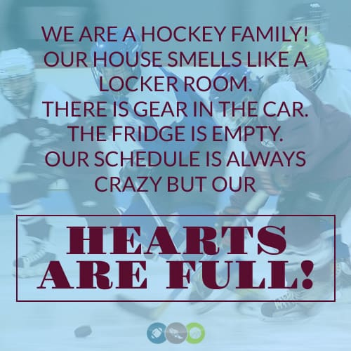 We are a Hockey Family