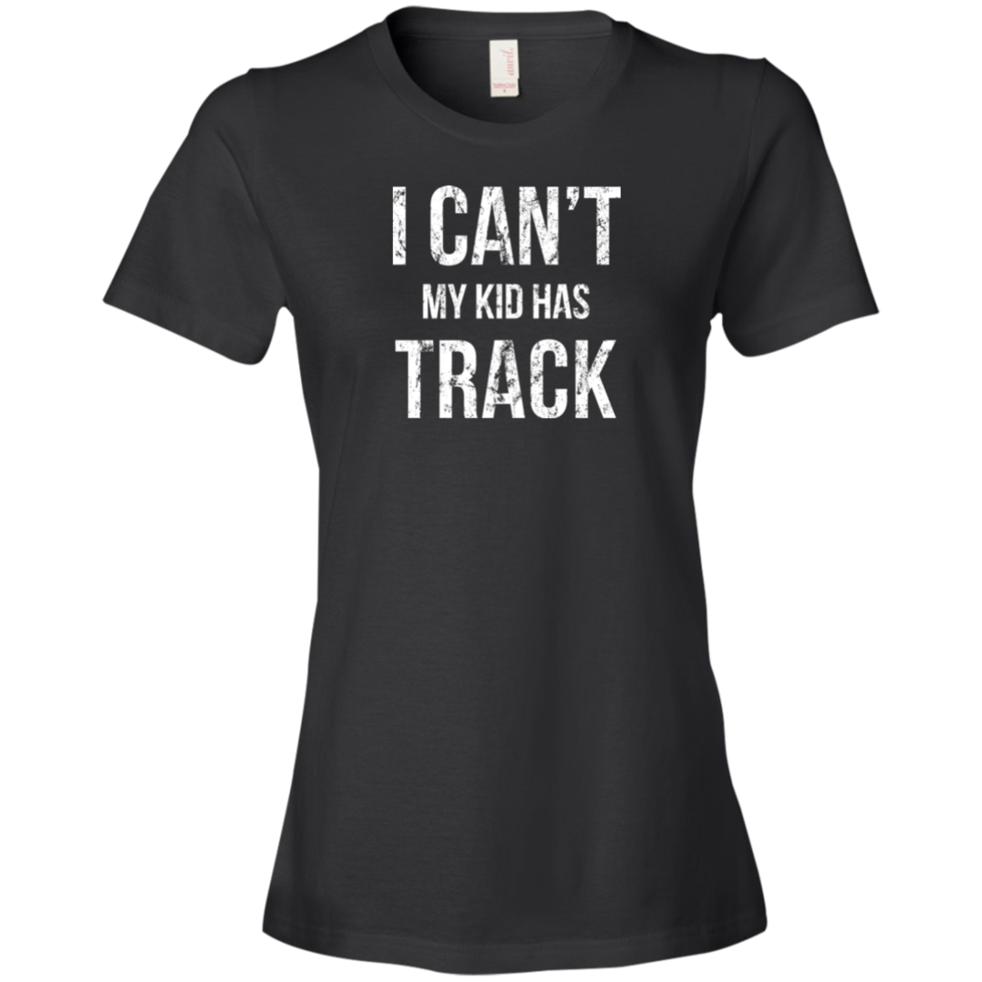 I Can't My Kid Has Track Shirt